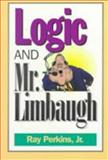 Logic and Mr. Limbaugh, Ray Perkins, 0812692942