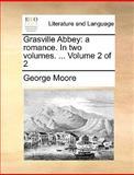 Grasville Abbey, George Moore, 117036294X