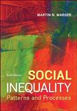 General Combo Social Inequality: Patterns and Processes with LearnSmart, Marger, Martin N., 1259322947