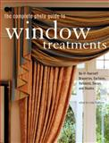 The Complete Photo Guide to Window Treatments, , 1589232941