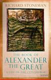 The Book of Alexander the Great : A Life of the Conqueror, , 1848852940
