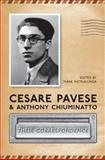 Cesare Pavese and Antonio Chiuminatto : Their Correspondence, Pietralunga, Mark, 0802092942