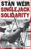 Singlejack Solidarity, Weir, Stan, 081664294X