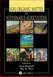 Soil Organic Matter in Sustainable Agriculture, Magdoff, Fred, 0849312949