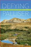 Defying Palliser, Jim W. Warren, 0889772940