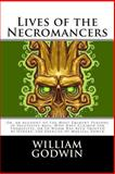 Lives of the Necromancers, William Godwin, 1494252945