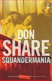 Squandermania, Share, Don, 184471294X