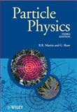 Particle Physics, Martin, Brian and Shaw, Graham P., 0470032944