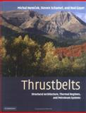 Thrustbelts : Structural Architecture, Thermal Regimes and Petroleum Systems, Nemcok, Michal and Schamel, Steven, 0521822947