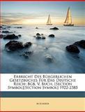 Erbrecht des Bürgerlichen Gesetzbuches Für das Deutsche Reich, M. Scherer, 1148972943
