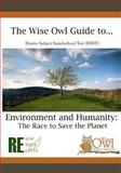 The Wise Owl Guide to... Dantes Subject Standardized Test (DSST) Environment and Humanity: the Race to Save the Planet, Wise Owl Publications, 1466452943