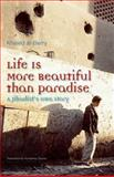 Life Is More Beautiful Than Paradise, Khaled al-Berry, 9774162943