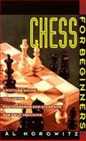 Chess for Beginners, Al Horowitz, 006092294X