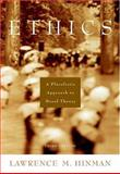 Ethics : A Pluralistic Approach to Moral Theory, Hinman, Lawrence M., 0155062948