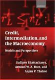 Credit, Intermediation, and the Macroeconomy 9780199242948