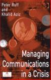 Managing Communications in a Crisis 9780566082948