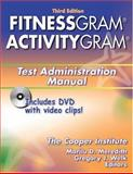 FitnessGram/ActivityGram Test Administration Manual, Cooper Institute Staff, 0736052941