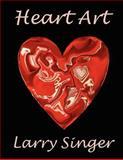 Heart Art, Larry Singer, 1467982946