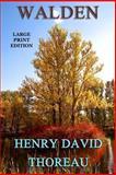 Walden - Large Print Edition, Henry David Thoreau, 1494302942