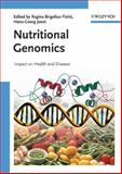 Nutritional Genomics : Impact on Health and Disease, , 3527312943