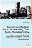 Creating Architectural Photo Models Using Close Range Photogrammetry, Wilfried Karel, 3639042948