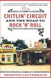 The Chitlin' Circuit, Preston Lauterbach, 0393342948