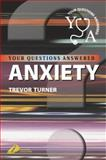 Anxiety : Your Questions Answered, Turner, Trevor, 0443072949