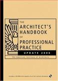 The Architect's Handbook of Professional Practice 2006, American Institute of Architects Staff, 0471792942