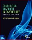 Conducting Research in Psychology : Measuring the Weight of Smoke, Blanton, Hart and Pelham, Brett W., 0534532942