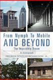 From Nymph to Mobile and Beyond: the Impossible Dream, Fredrick Richardson, 1467972940