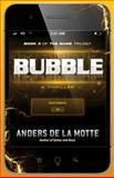 Bubble, Anders de la Motte, 1476712948