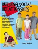 Building Social Relationships, Scott Bellini, 1931282943
