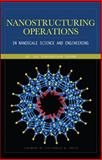 Nanostructuring Operations in Nanoscale Science and Engineering, Sharma, Kal Renganathan, 0071622950