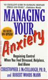 Managing Your Anxiety, Christopher J. McCullough and Robert Woods Mann, 0425142957