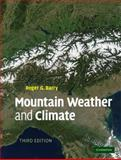 Mountain Weather and Climate, Barry, Roger, 0521862957
