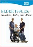 Elder Issues : Nutrition, Falls and Abuse: Complete Series, Concept Media, 1602322953