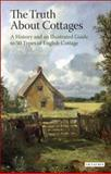 Truth about Cottages, Woodforde, John, 1845112954