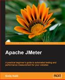 Apache JMeter : A practical beginner's guide to automated testing and performance measurement for your Websites, Halili, Emily H., 1847192955