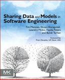 Sharing Data and Models in Software Engineering, Menzies, Tim and Kocaguneli, Ekrem, 0124172954