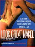 Look Great Naked, Brad Schoenfeld, 0130322954