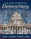 The New American Democracy, Fiorina, Morris P. and Peterson, Paul E., 0205662951