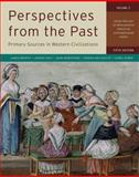 Perspectives from the Past : Primary Sources in Western Civilizations: from the Age of Exploration through Contemporary Times, Brophy, James M. and Cole, Joshua, 0393912957