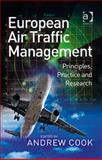 European Air Traffic Management : Principles Practice and Research, Andrew Cook, 0754672956