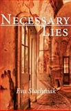 Necessary Lies, Eva Stachniak, 088924295X