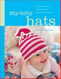 Itty-Bitty Hats, Susan B. Anderson, 1579652956
