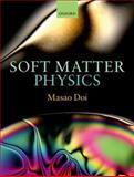 Soft Matter Physics, Doi, Masao, 0199652953