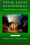Biographical Approach to American History, Nash, Roderick and Graves, Gregory, 0321002954