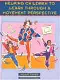 Helping Children to Learn Through a Movement Perspective, Davies, Mollie, 0761972951