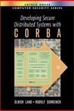 Developing Secure Distributed Systems with CORBA, Lang, Ulrich and Schreiner, Rudolf, 1580532950