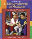 Early Literacy in Preschool and Kindergarten : A Multicultural Perspective, Beaty, Janice J. and Pratt, Linda, 0132382954